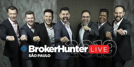BrokerHunter Live 2019 - SÃO PAULO