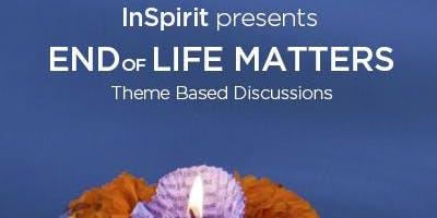 End of Life Matters (November 6)