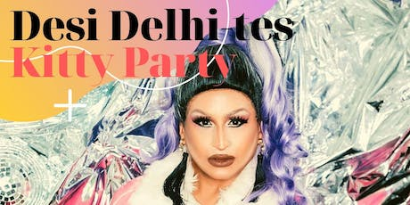 Desi Delhites Bollywood Kitty Party tickets