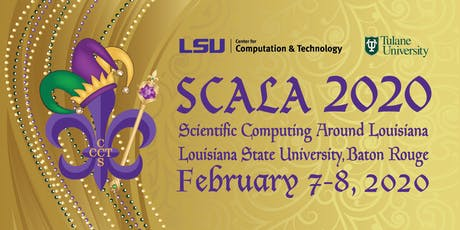 Scientific Computing Around Louisiana (SCALA) 2020 tickets