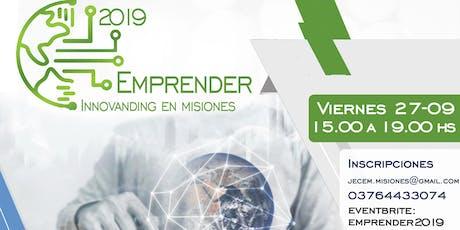 """Emprender 2019 """"Innovanding en Misiones"""" entradas"""