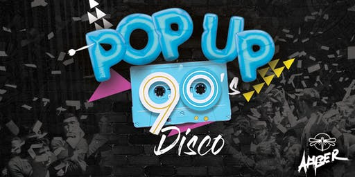 Pop Up Disco: Back to the 90s Disco