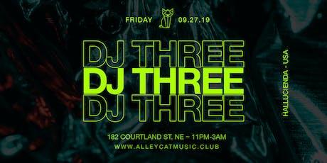 DJ THREE tickets