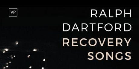 Ralph Dartford: Recovery Songs tickets