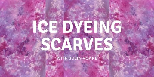Adult/Teen Class: Ice Dyeing Scarves 12/7
