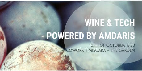 Wine & Tech - powered by Amdaris tickets