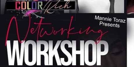 The Color Rich NETWORKING and STYLING WORKSHOP tickets