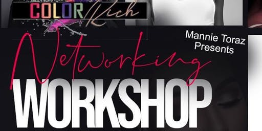 The Color Rich NETWORKING and STYLING WORKSHOP