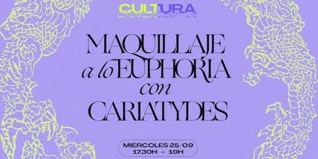 Maquillaje a lo Euphoria con Caryatides entradas