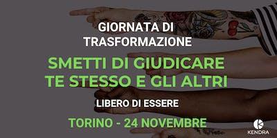 WORKSHOP TRASFORMATIVO: SMETTERE DI GIUDICARE  - TORINO