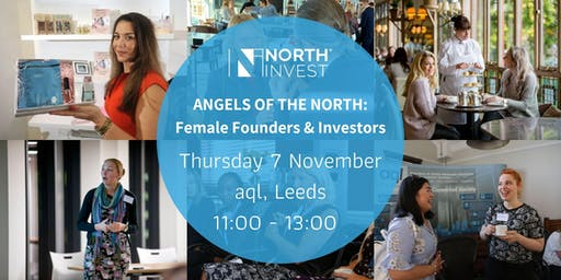 Angels of the North: Female Founders & Investors