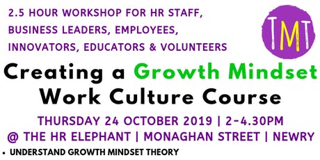 Creating a Growth Mindset Work Place Culture Course tickets
