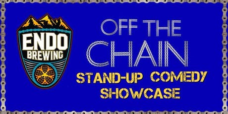 Off The Chain Comedy Showcase at Endo Brewing Co. Featuring Derrick Stroup tickets