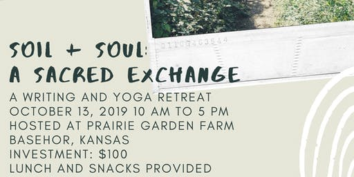 Soil + Soul: A Sacred Exchange