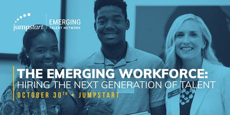 The Emerging Workforce: Hiring the Next Generation of Talent tickets