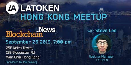 Latoken Blockchain Meetup Hong Kong tickets