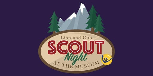 Lion and Cub Scout Night at the Museum