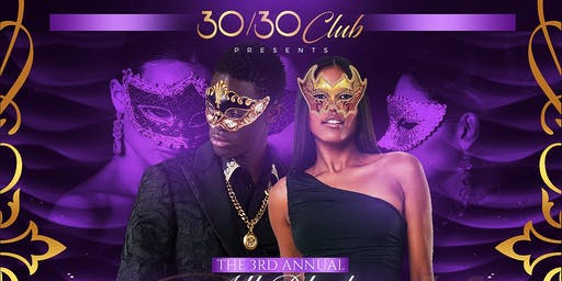 30/30 All Black Masquerade Ball