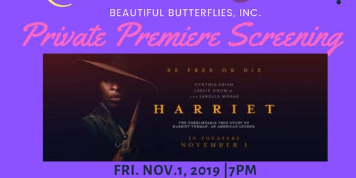 Beautiful Butterflies Private Harriet Tubman Premiere Screening