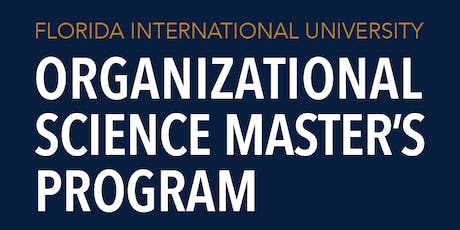 FIU M.S. in Organizational Science Information Session tickets