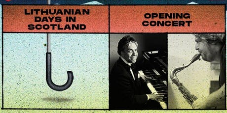 Lithuanian Days in Scotland: Opening Concert tickets