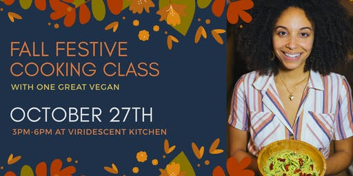 Fall Festive Cooking Class with One Great Vegan