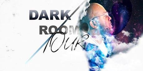 Dark Room Tour 2 tickets