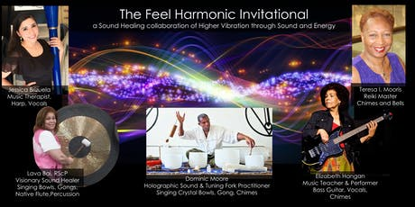 The Feel Harmonic Invitational:  a Sound Healing Collaboration tickets