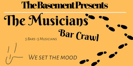 The Basement Presents- The Musician's Bar Crawl  tickets