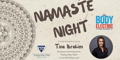 Namaste  Night with Title Tina!