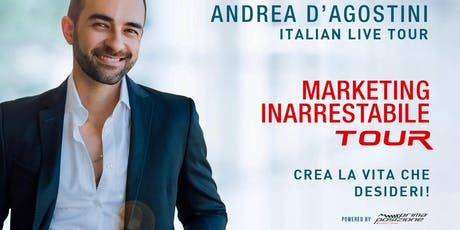 Marketing inarrestabile - Andrea d'Agostini live tour (Firenze) biglietti