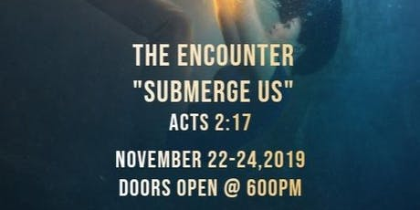Submerge Us, The Encounter 2019 tickets