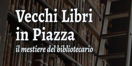 CONFERENZA - Il mestiere del bibliotecario biglietti