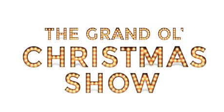 The Grand Ol' Christmas Show tickets