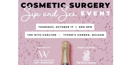 Cosmetic Surgery Sip & See Event tickets