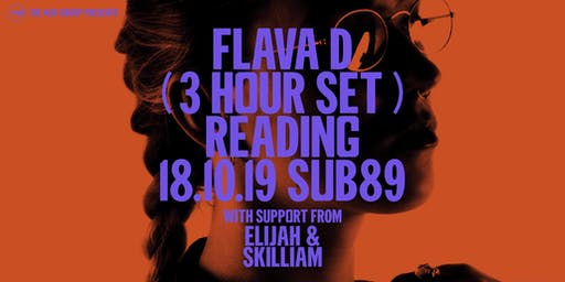 Flava D 3 Hour Set (Sub89, Reading)