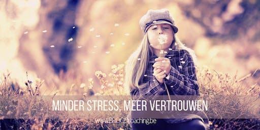 Minder stress, meer vertrouwen