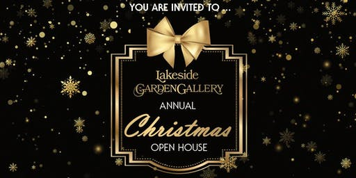 Lakeside Garden Gallery's Annual Christmas Open House