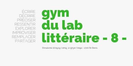 Gym du Lab littéraire - 8 - billets