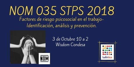 Sesión informativa NOM 035 STPS 2018 entradas