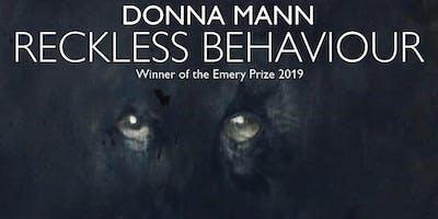 Donna Mann: Reckless Behaviour Exhibition Opening
