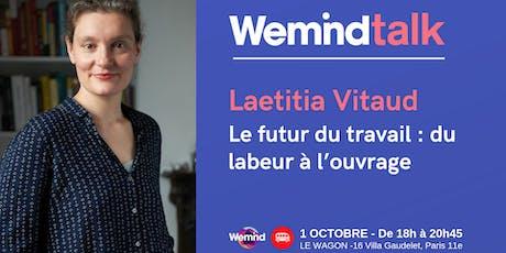 Wemind TALK #4 Laetitia Vitaud billets