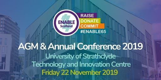 ENABLE Scotland AGM & Annual Conference 2019