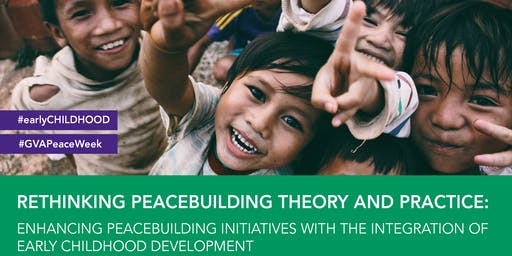 Geneva Peace Week - Rethinking Peacebuilding Theory and Practice