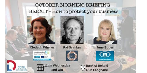BREXIT - How to protect your business - October Morning Business Briefing