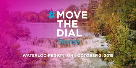 #movethedial Stories Waterloo tickets