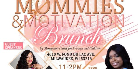 Mommies and Motivation Brunch tickets