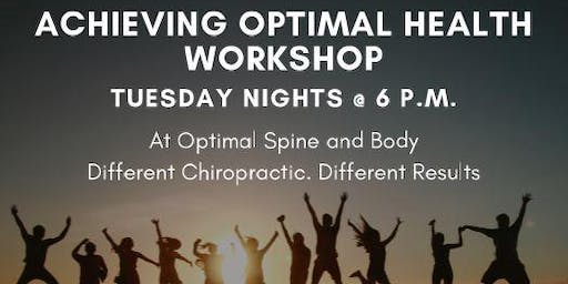 How to achieve optimal health for a lifetime
