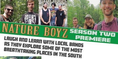 Nature Boyz: Season Two Premiere tickets
