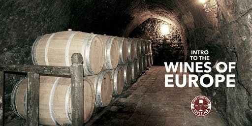 Ultimate Intro to Wine: Understanding Europe